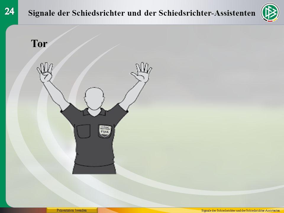 Tor 24 Signale der Schiedsrichter und der Schiedsrichter-Assistenten