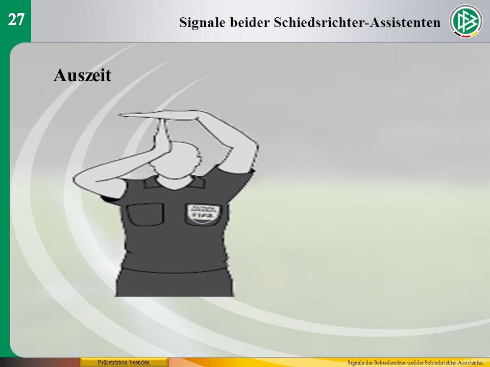 Auszeit 27 Signale beider Schiedsrichter-Assistenten