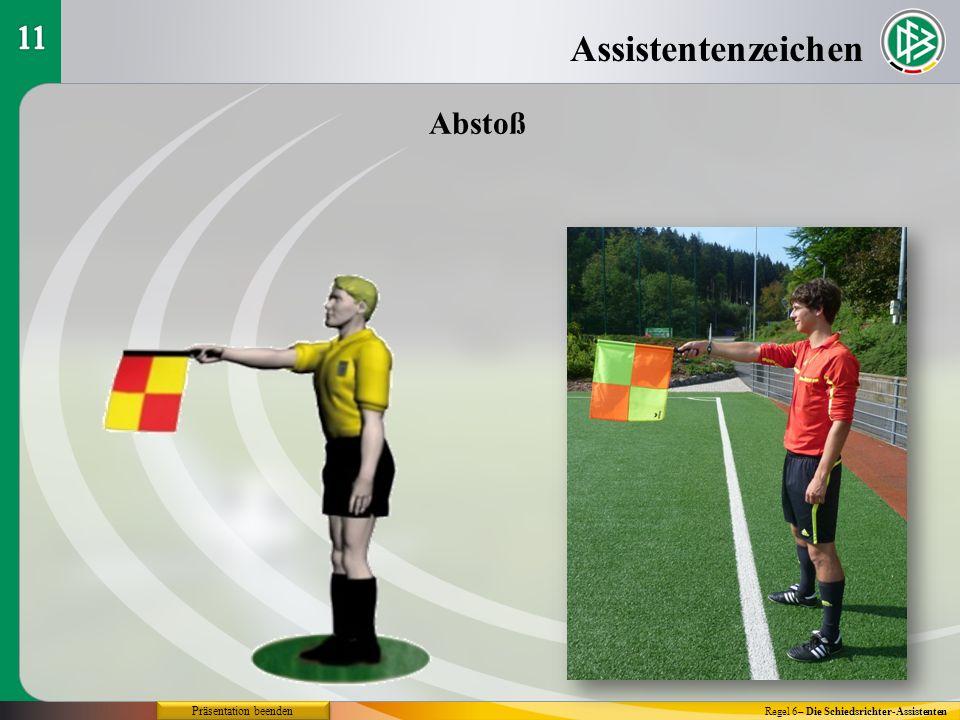 Assistentenzeichen 11 Abstoß Präsentation beenden