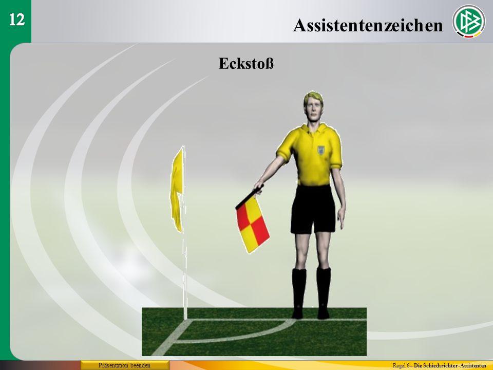 Assistentenzeichen 12 Eckstoß Präsentation beenden