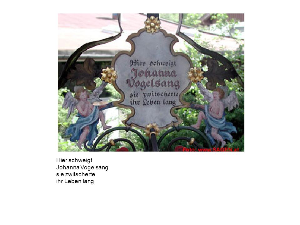 Hier schweigt Johanna Vogelsang sie zwitscherte ihr Leben lang