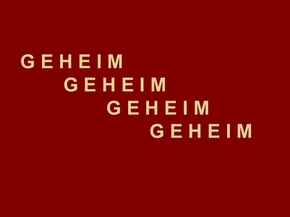 G E H E I M G E H E I M G E H E I M G E H E I M
