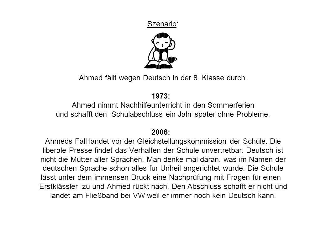Szenario: Ahmed fällt wegen Deutsch in der 8. Klasse durch