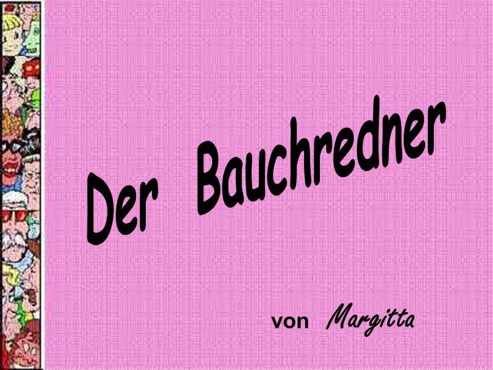 Der Bauchredner von Margitta