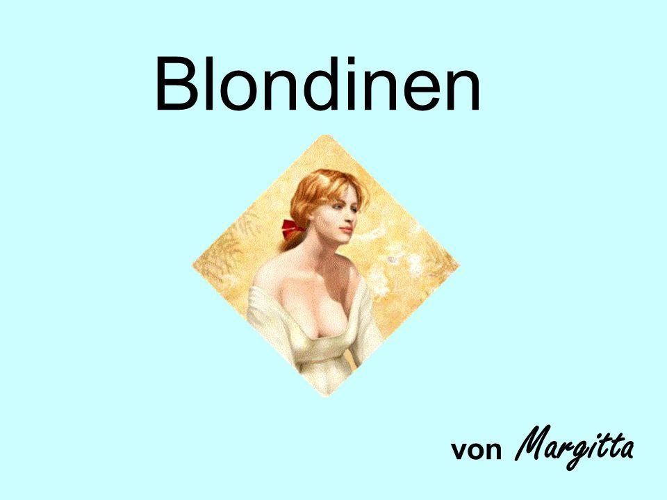 Blondinen von Margitta