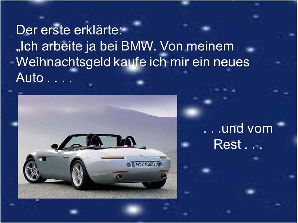"""Der erste erklärte: """"Ich arbeite ja bei BMW"""