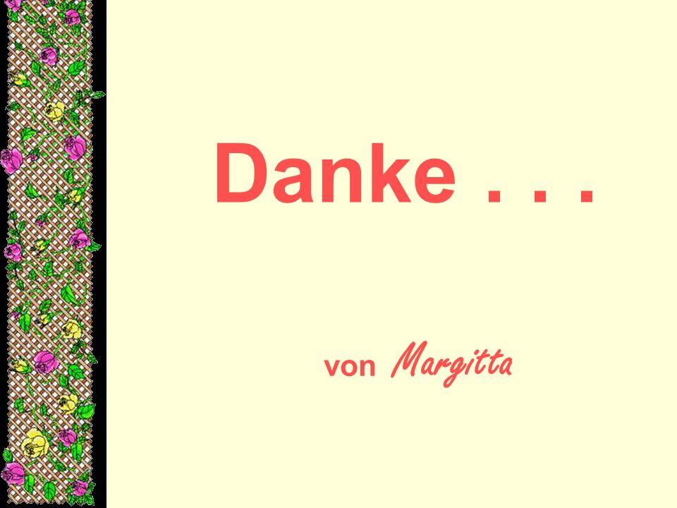 Danke . . . von Margitta