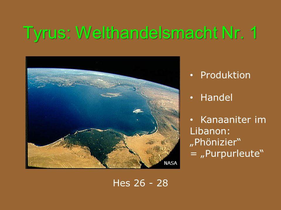 Tyrus: Welthandelsmacht Nr. 1