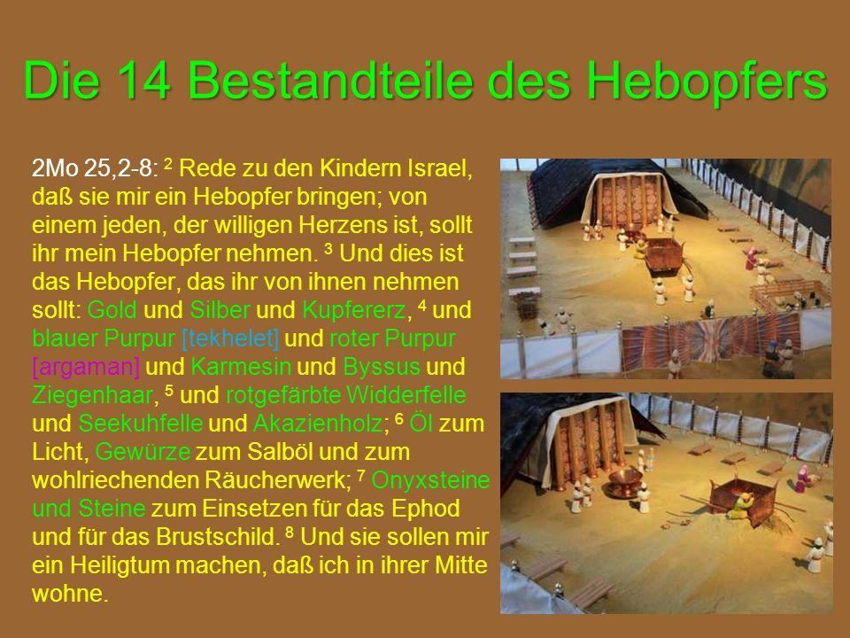 Die 14 Bestandteile des Hebopfers