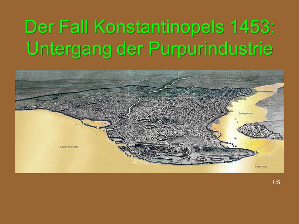 Der Fall Konstantinopels 1453: Untergang der Purpurindustrie