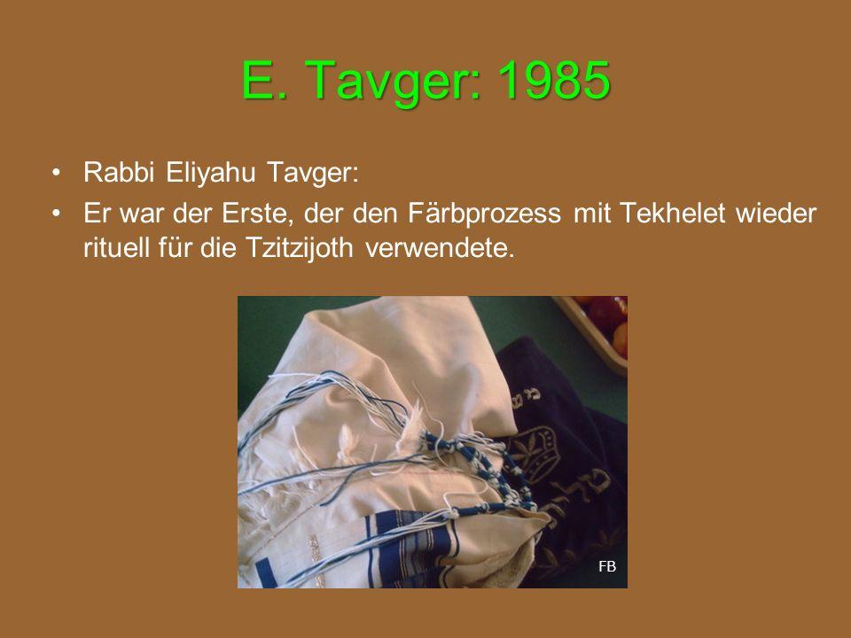 E. Tavger: 1985 Rabbi Eliyahu Tavger: