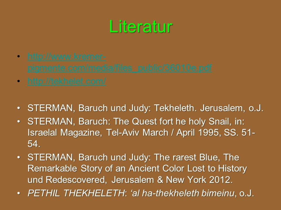 Literatur http://www.kremer-pigmente.com/media/files_public/36010e.pdf