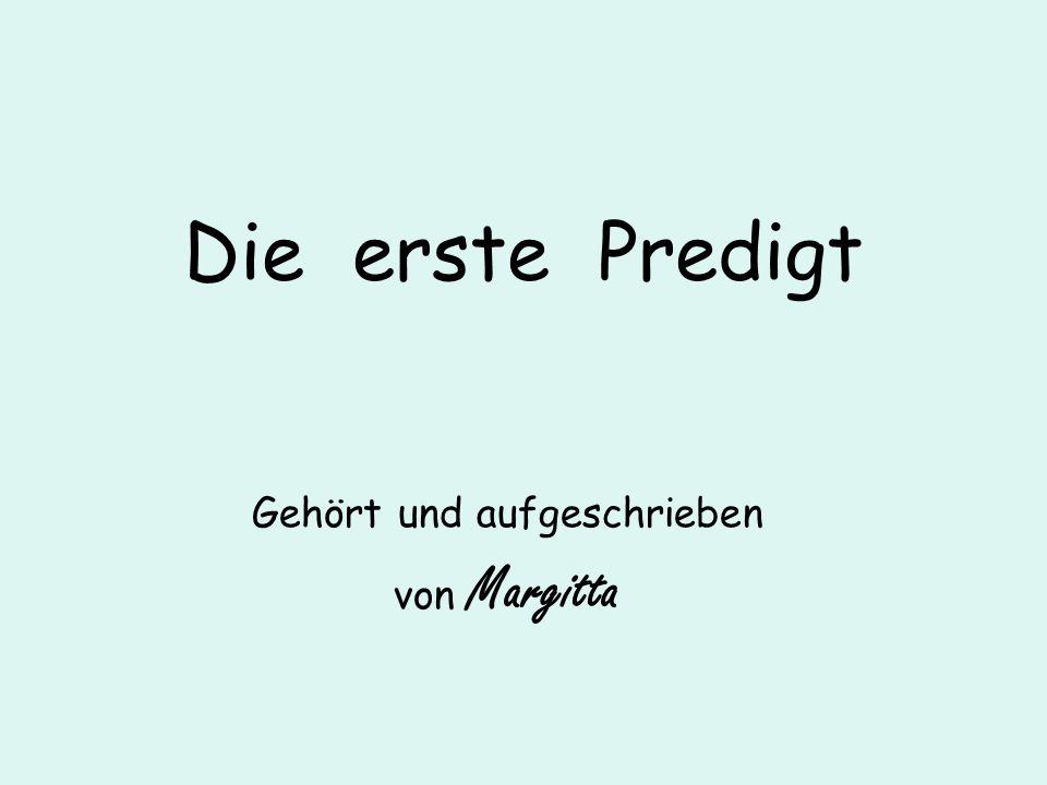 Gehört und aufgeschrieben von Margitta
