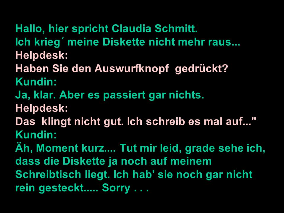 Hallo, hier spricht Claudia Schmitt
