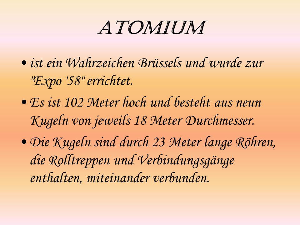 Atomium ist ein Wahrzeichen Brüssels und wurde zur Expo 58 errichtet.