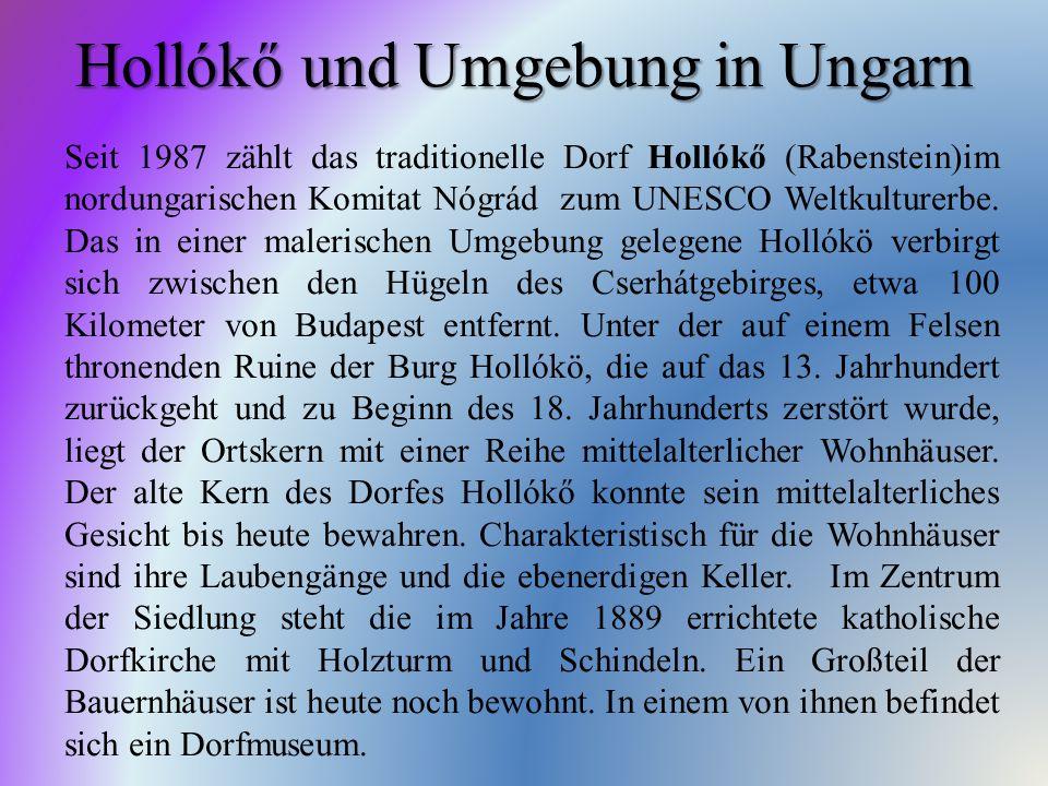 Hollókő und Umgebung in Ungarn