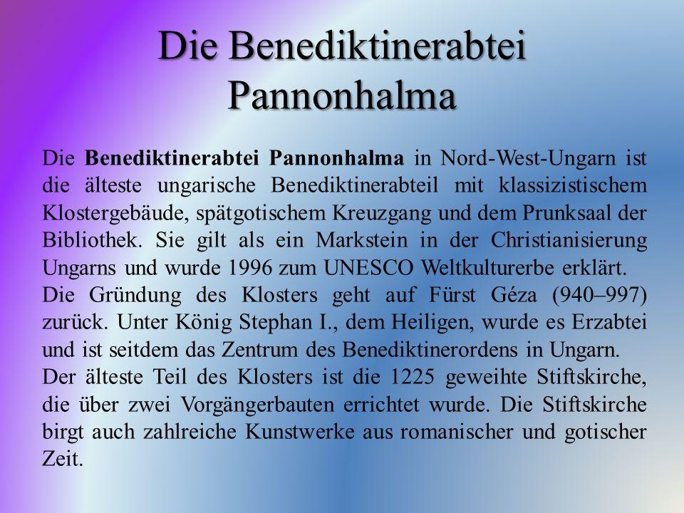 Die Benediktinerabtei Pannonhalma