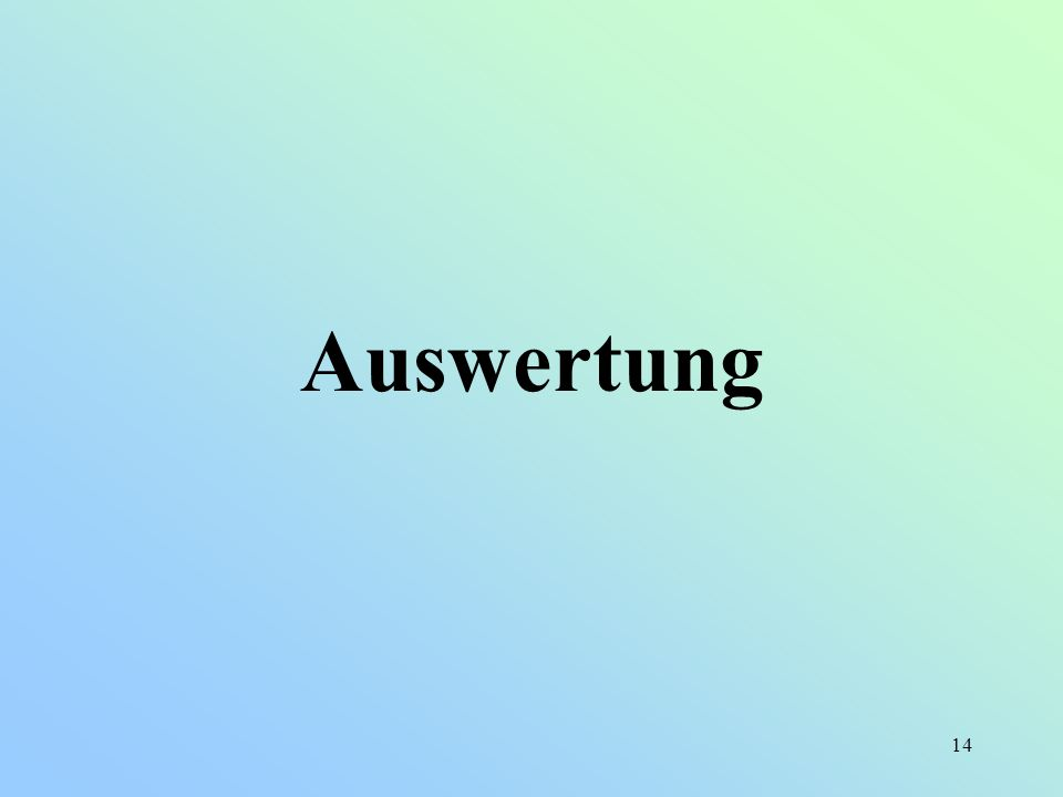 Auswertung