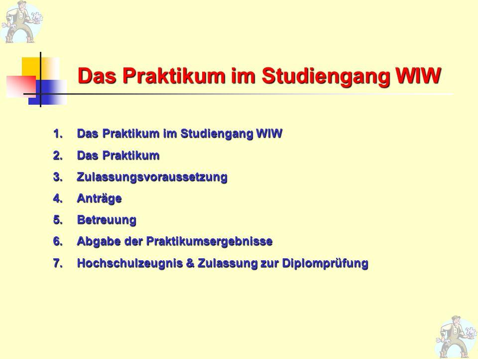 Das Praktikum im Studiengang WIW
