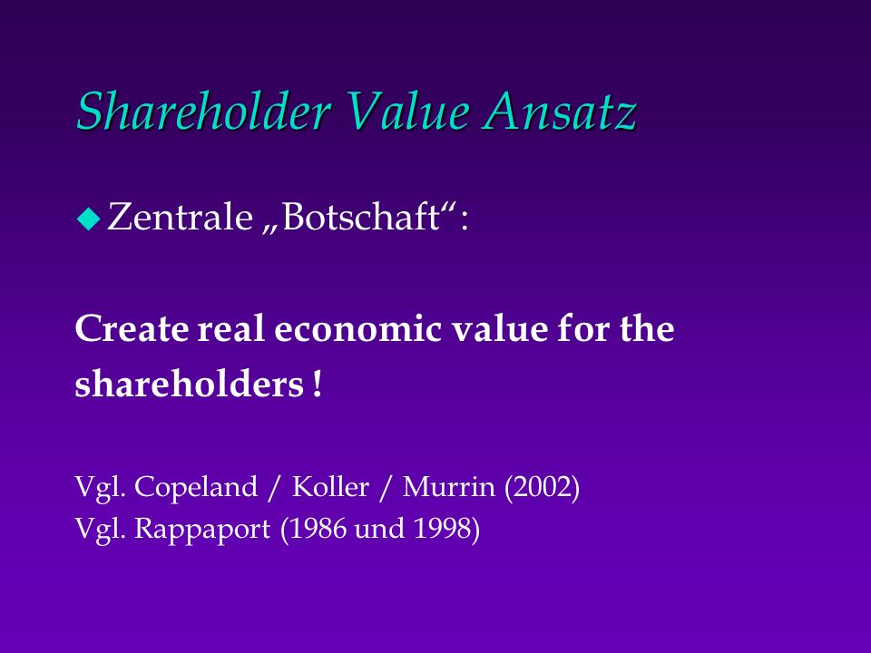 Shareholder Value Ansatz