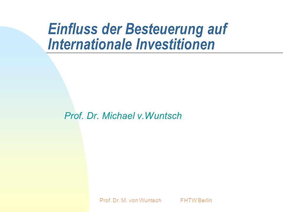 Einfluss der Besteuerung auf Internationale Investitionen