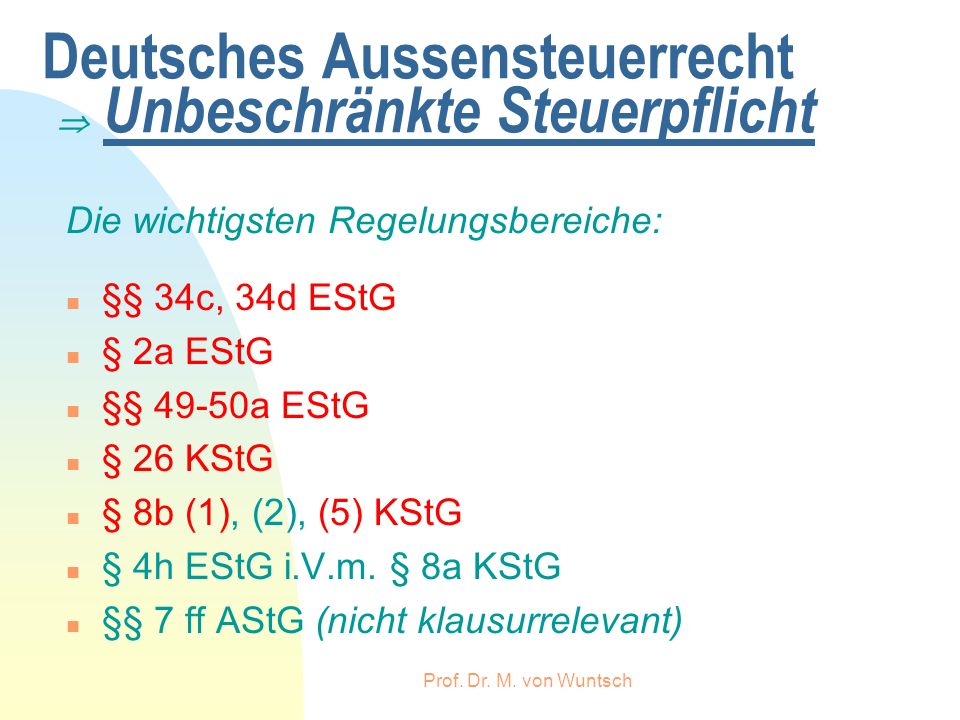 Deutsches Aussensteuerrecht  Unbeschränkte Steuerpflicht