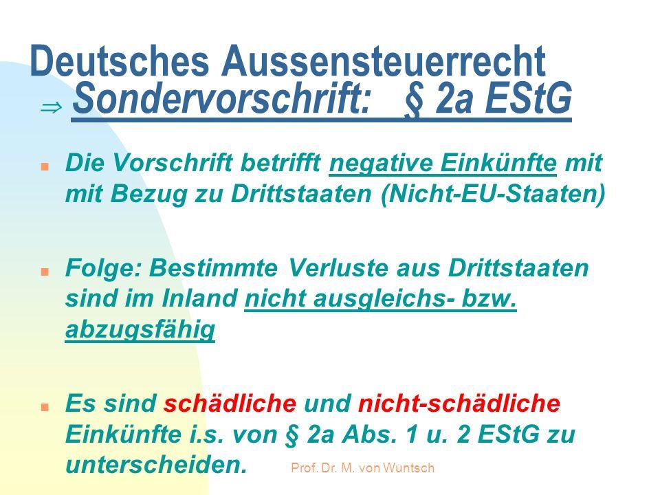 Deutsches Aussensteuerrecht  Sondervorschrift: § 2a EStG
