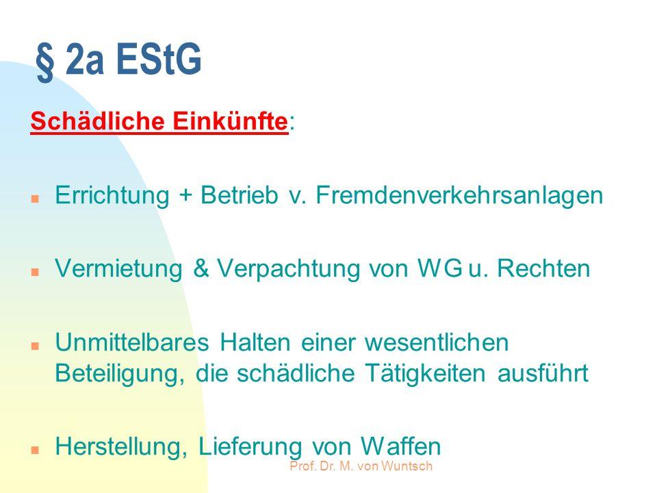 § 2a EStG Schädliche Einkünfte: