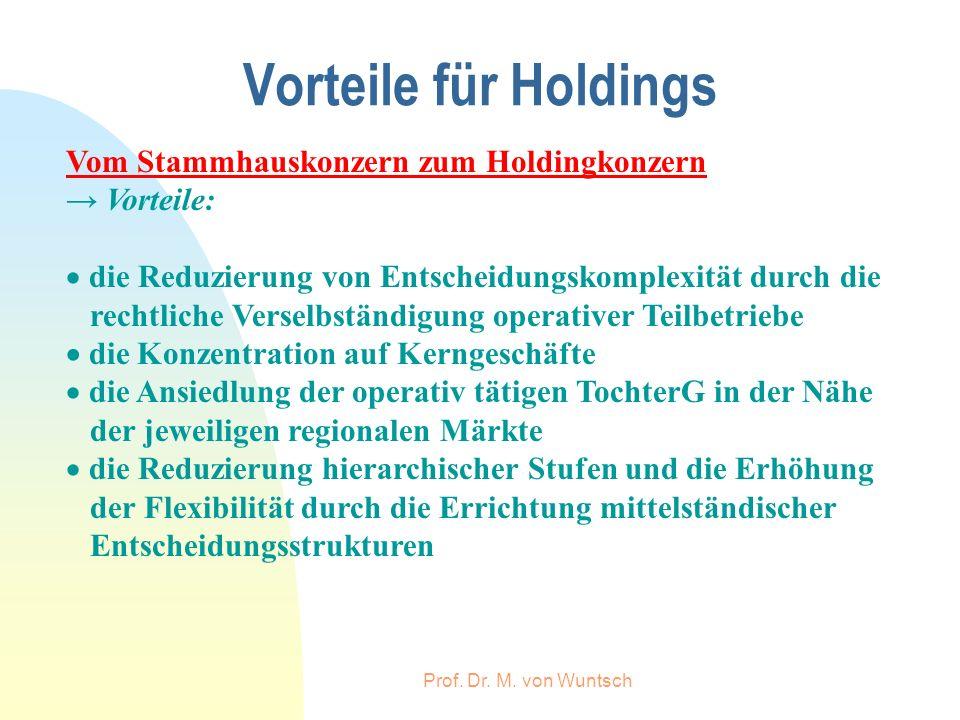 Vorteile für Holdings Vom Stammhauskonzern zum Holdingkonzern