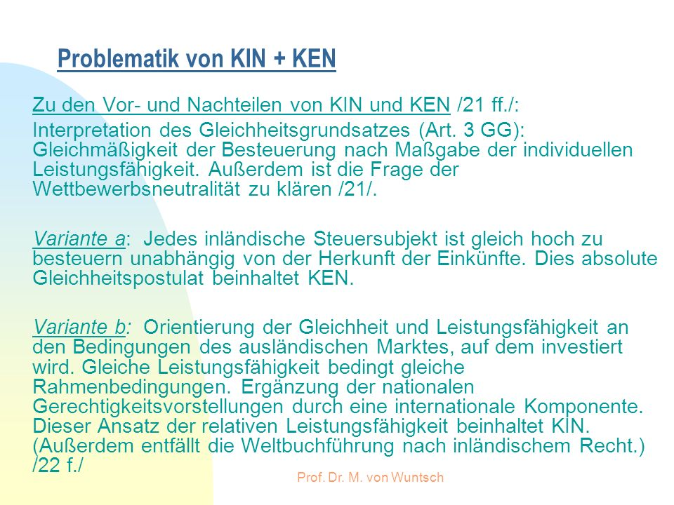 Problematik von KIN + KEN