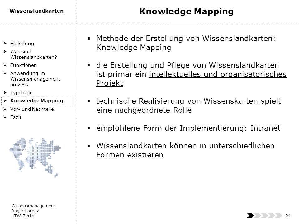 Knowledge Mapping Methode der Erstellung von Wissenslandkarten: Knowledge Mapping.