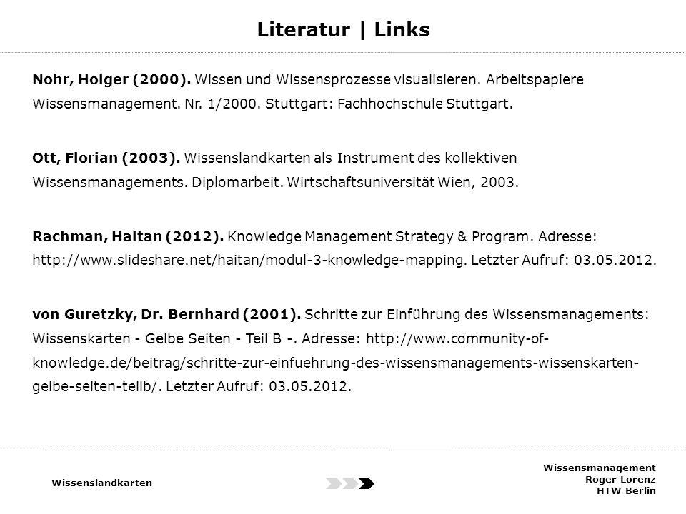 Nohr, Holger (2000). Wissen und Wissensprozesse visualisieren