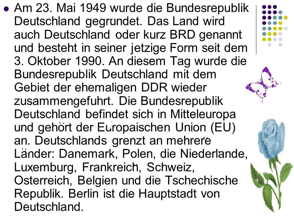 Am 23. Mai 1949 wurde die Bundesrepublik Deutschland gegrundet