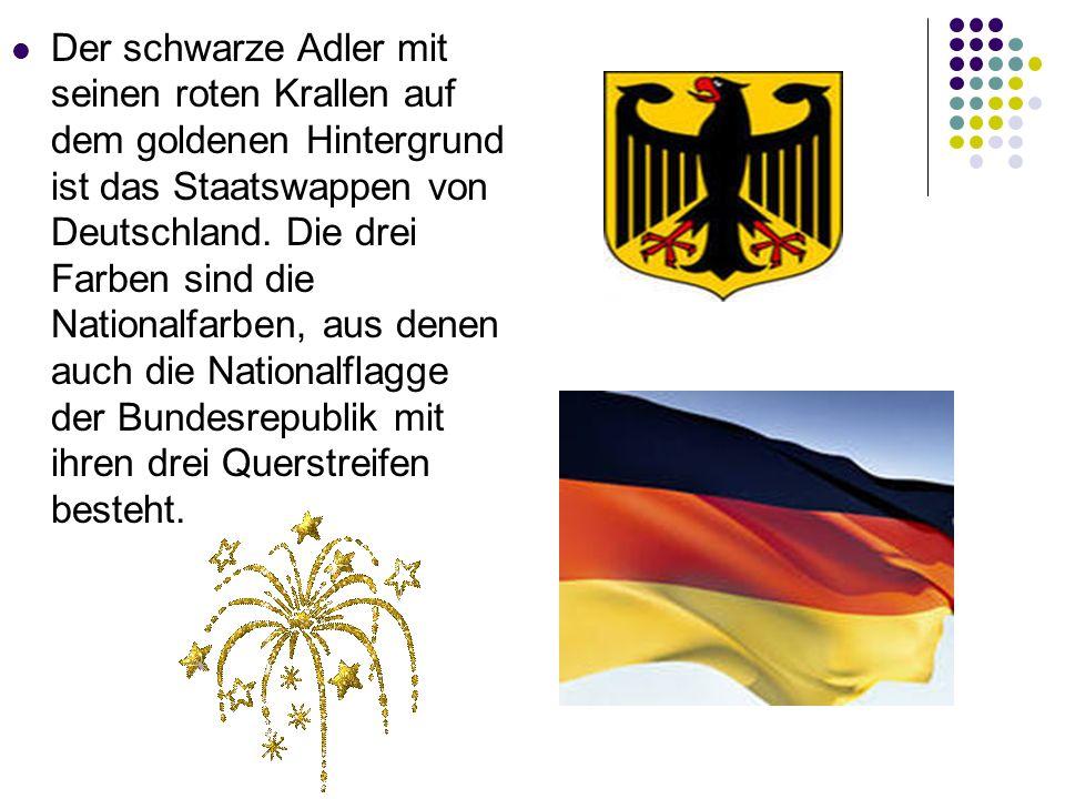 Der schwarze Adler mit seinen roten Krallen auf dem goldenen Hintergrund ist das Staatswappen von Deutschland.