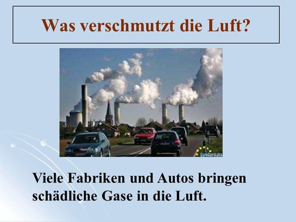 Was verschmutzt die Luft