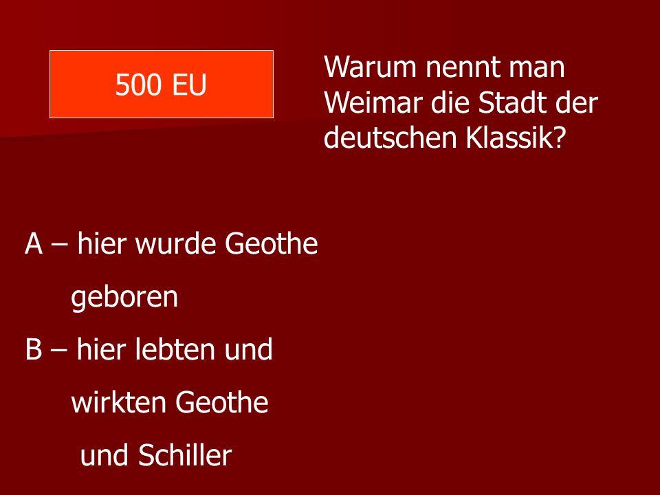 Warum nennt man Weimar die Stadt der deutschen Klassik