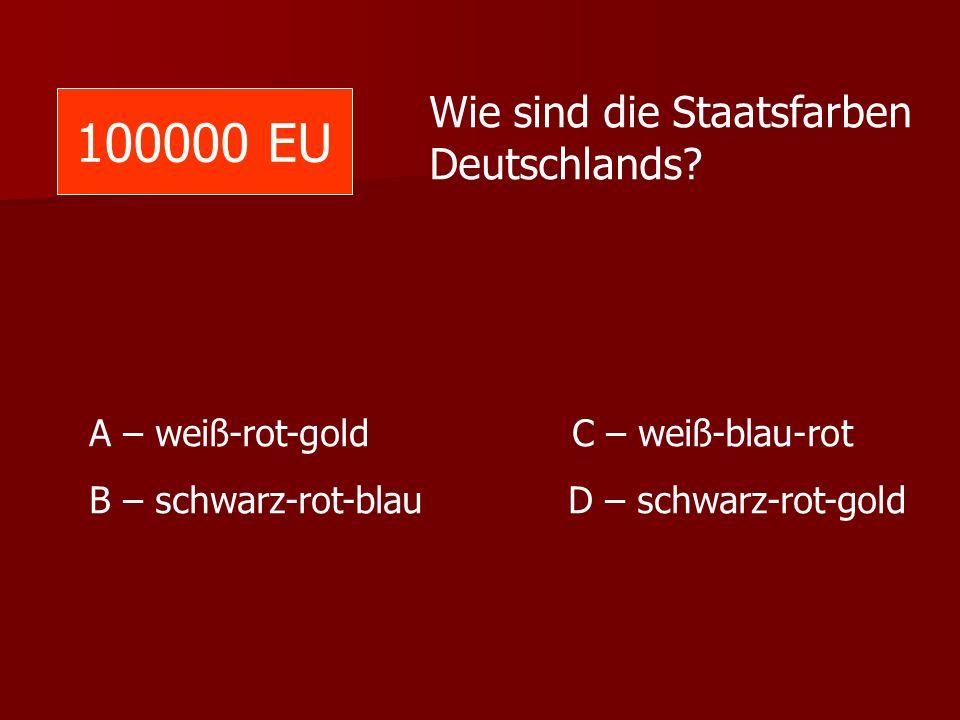 100000 EU Wie sind die Staatsfarben Deutschlands