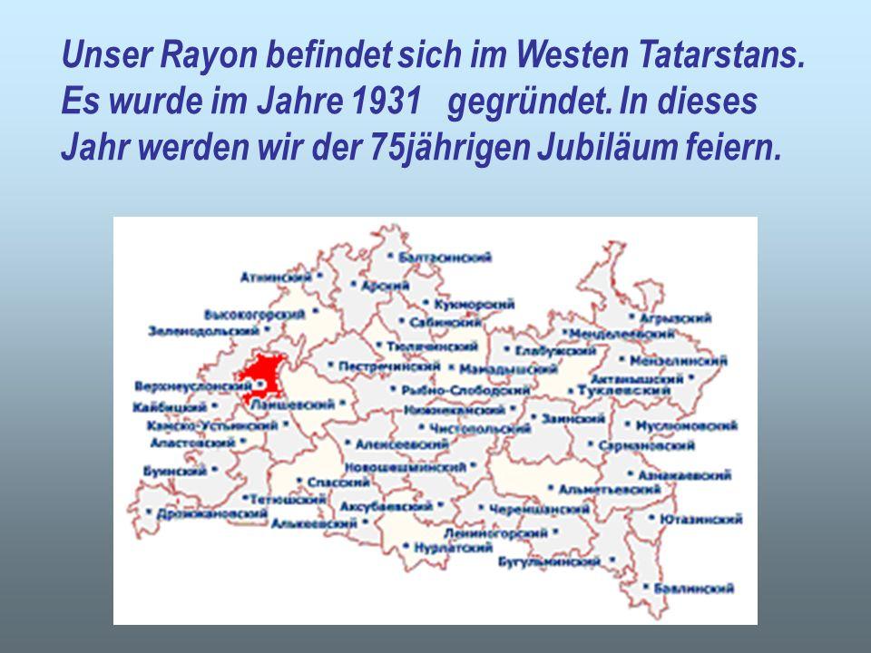 Unser Rayon befindet sich im Westen Tatarstans