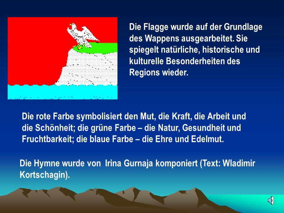 Die Flagge wurde auf der Grundlage des Wappens ausgearbeitet