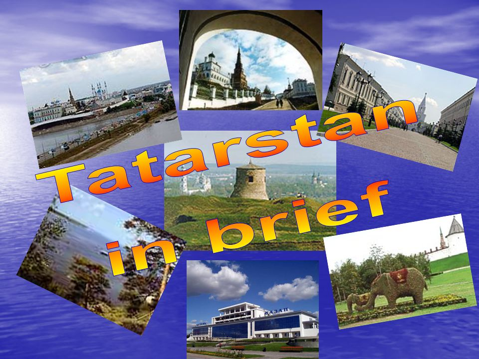 Tatarstan in brief