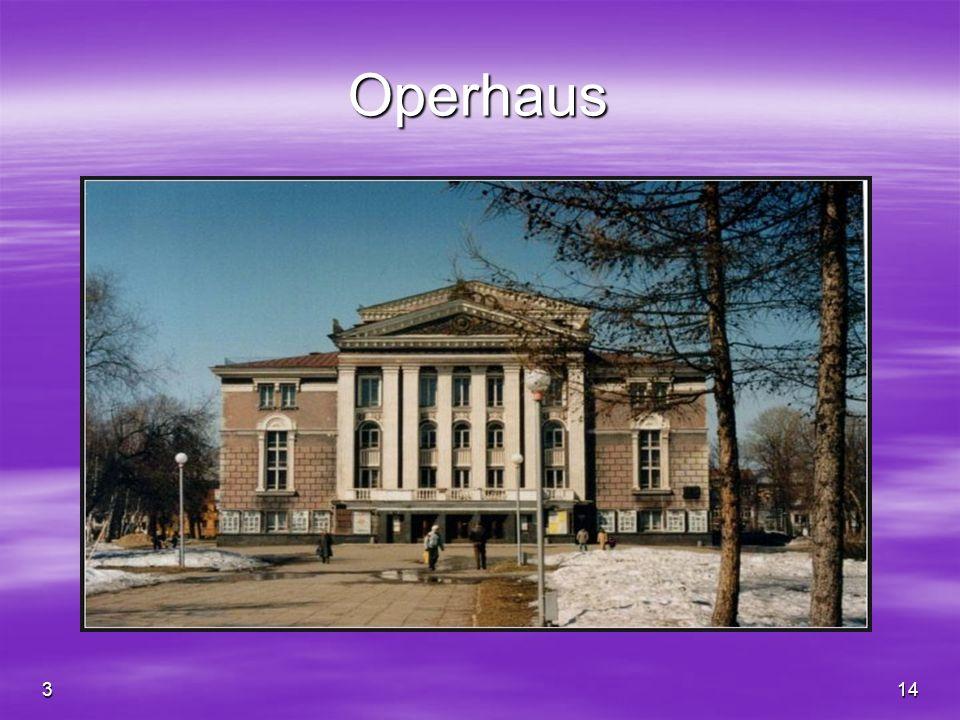 Operhaus 3