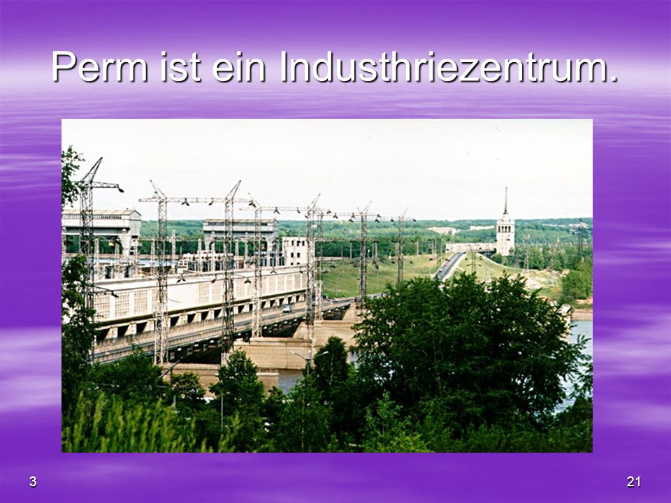 Perm ist ein Industhriezentrum.