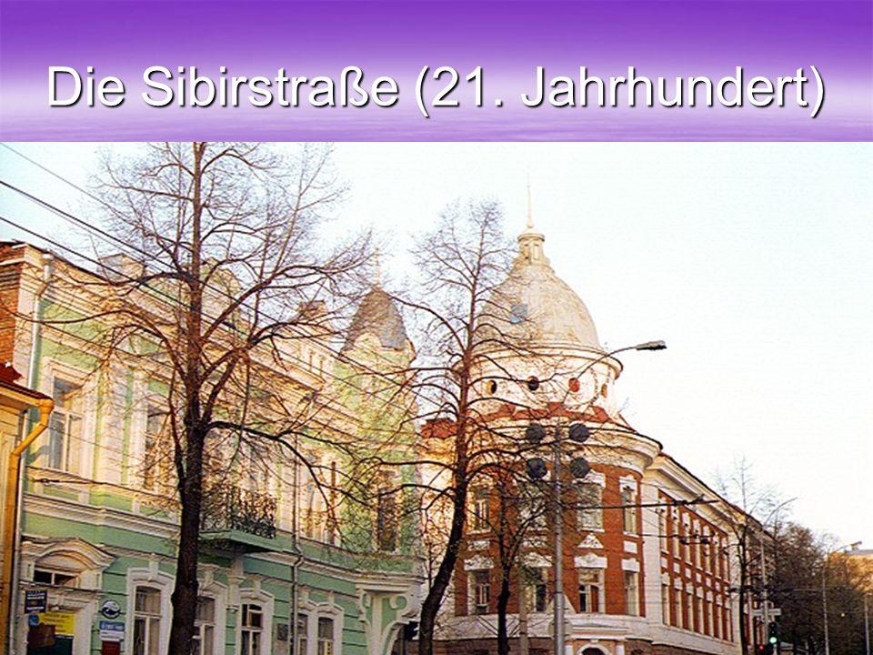 Die Sibirstraße (21. Jahrhundert)