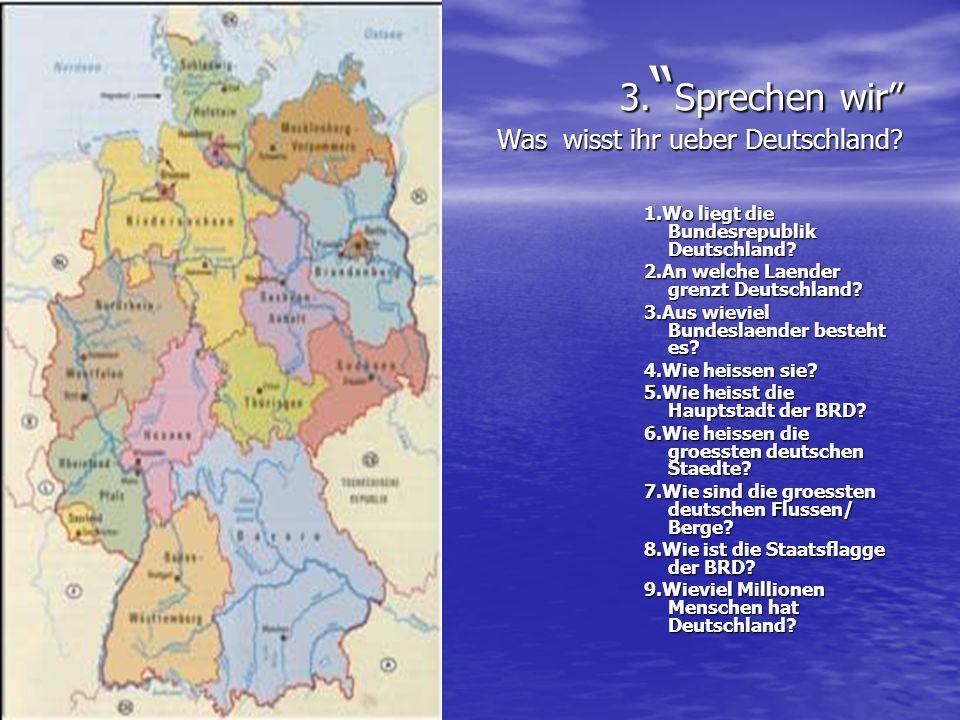 3. Sprechen wir Was wisst ihr ueber Deutschland
