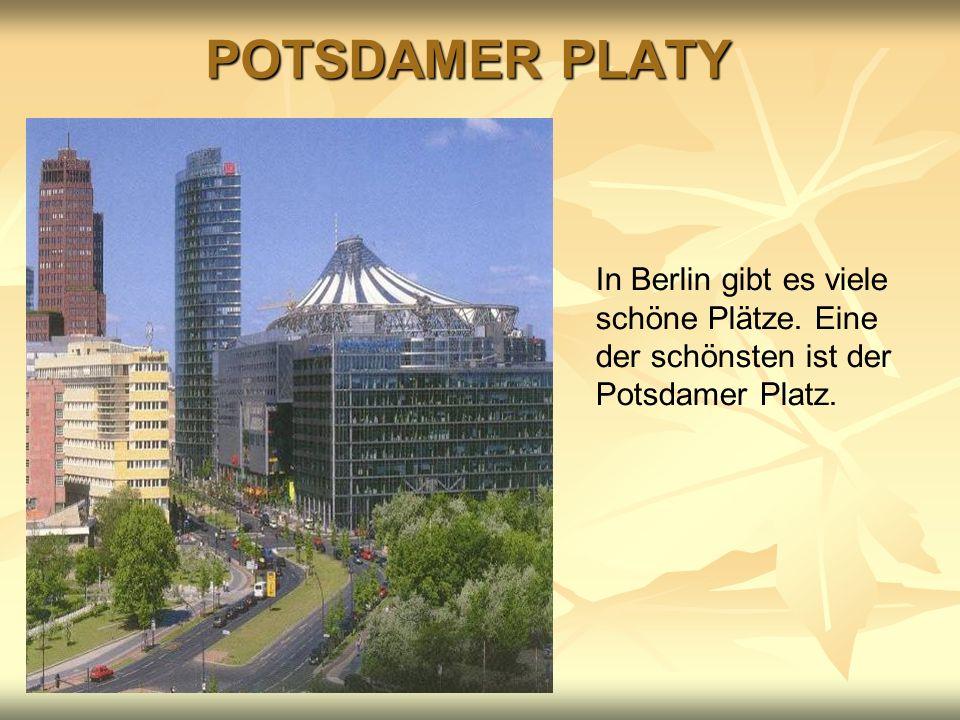 POTSDAMER PLATY In Berlin gibt es. viele schöne Plätze.