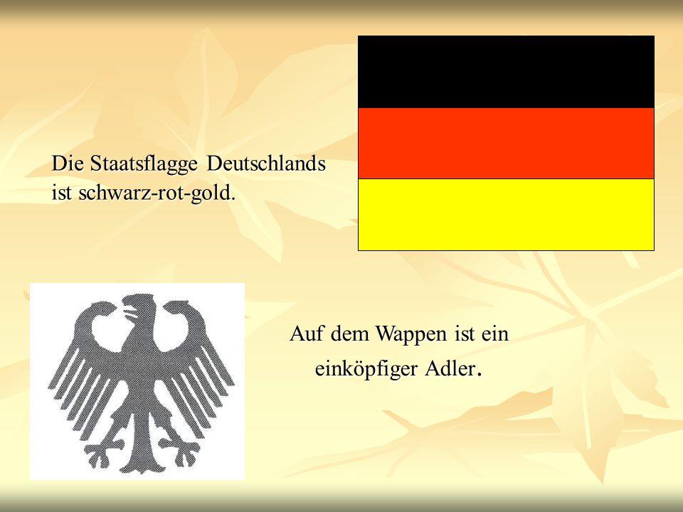 Die Staatsflagge Deutschlands ist schwarz-rot-gold.