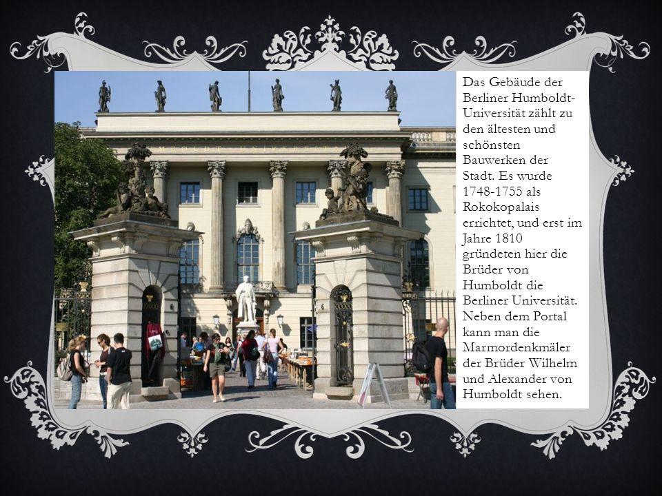 Das Gebäude der Berliner Humboldt-Universität zählt zu den ältesten und schönsten Bauwerken der Stadt.