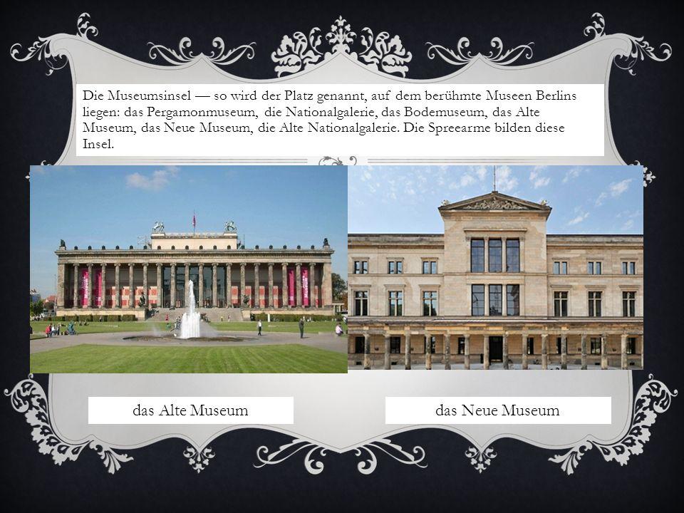 das Alte Museum das Neue Museum