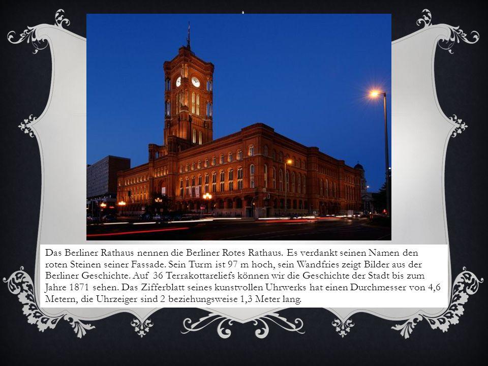 Das Berliner Rathaus nennen die Berliner Rotes Rathaus
