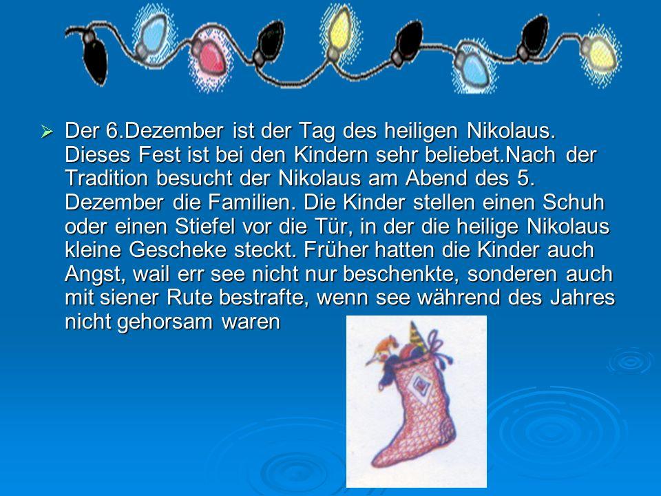 Der 6. Dezember ist der Tag des heiligen Nikolaus
